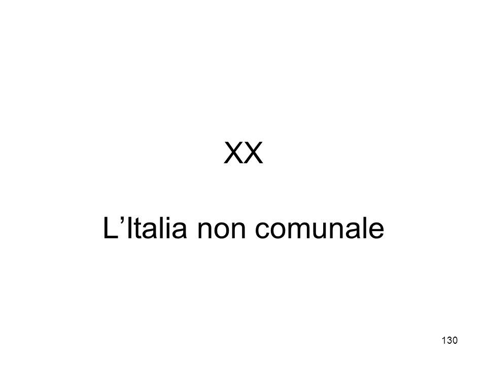 XX L'Italia non comunale