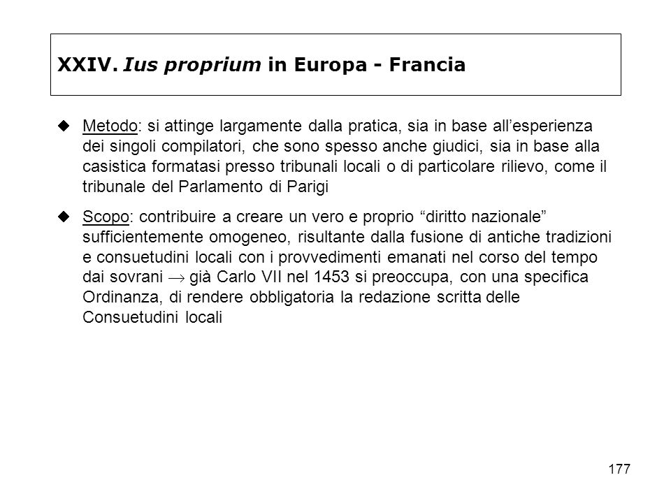 XXIV. Ius proprium in Europa - Francia