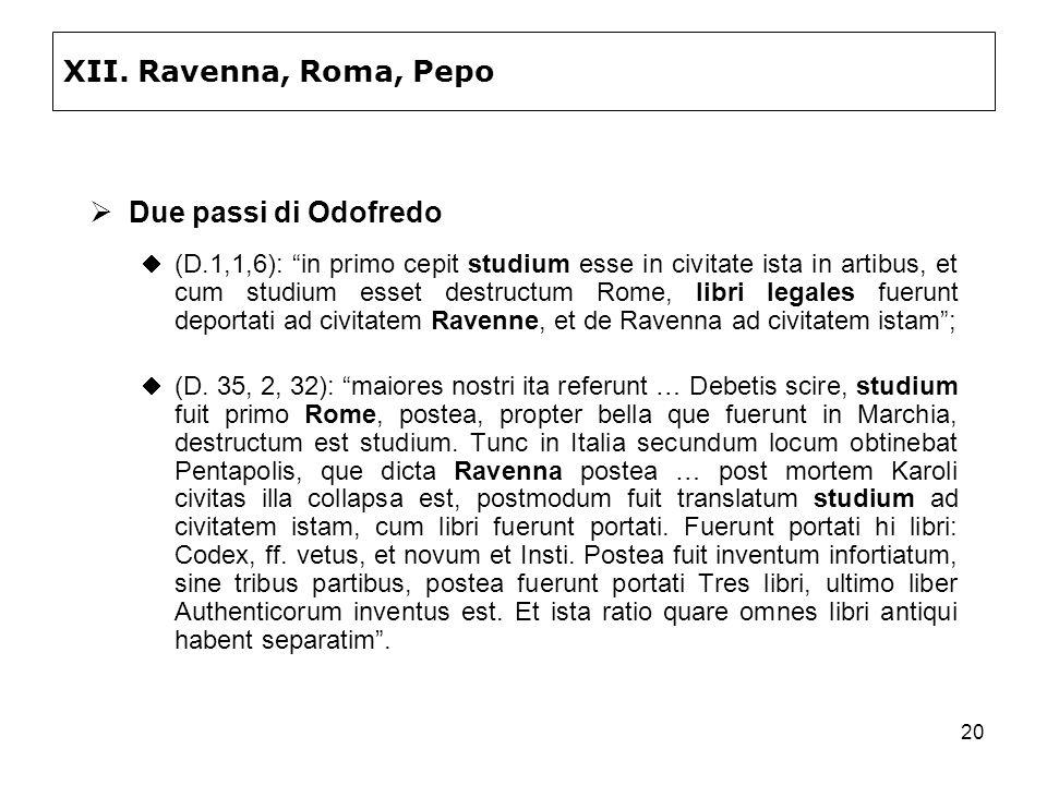XII. Ravenna, Roma, Pepo Due passi di Odofredo