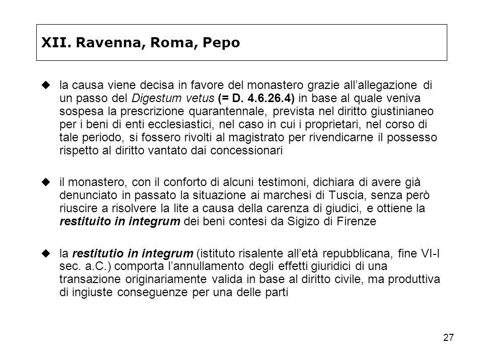 XII. Ravenna, Roma, Pepo