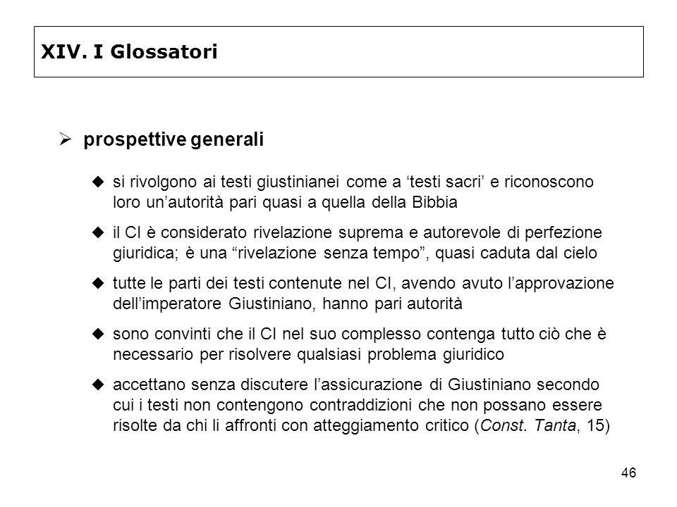 XIV. I Glossatori prospettive generali