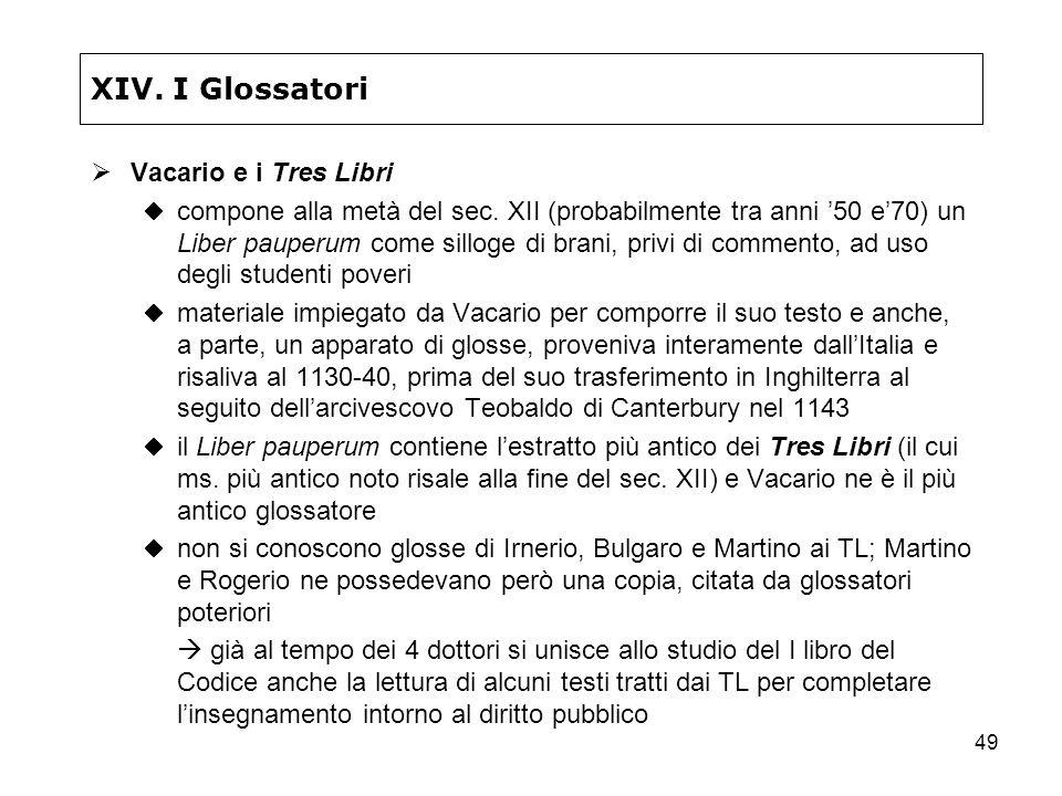 XIV. I Glossatori Vacario e i Tres Libri