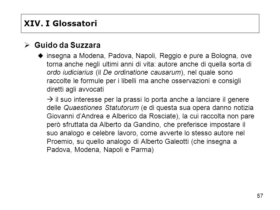XIV. I Glossatori Guido da Suzzara