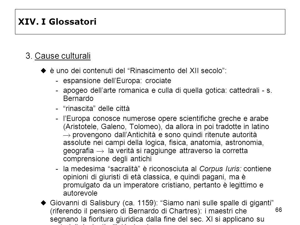 XIV. I Glossatori 3. Cause culturali