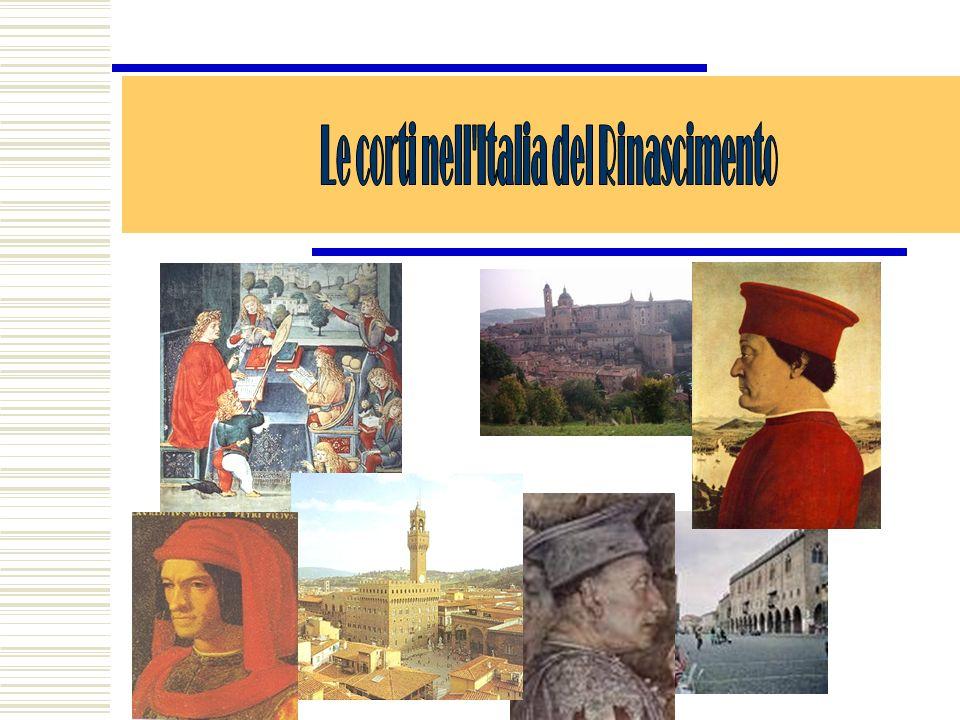 Le corti nell Italia del Rinascimento