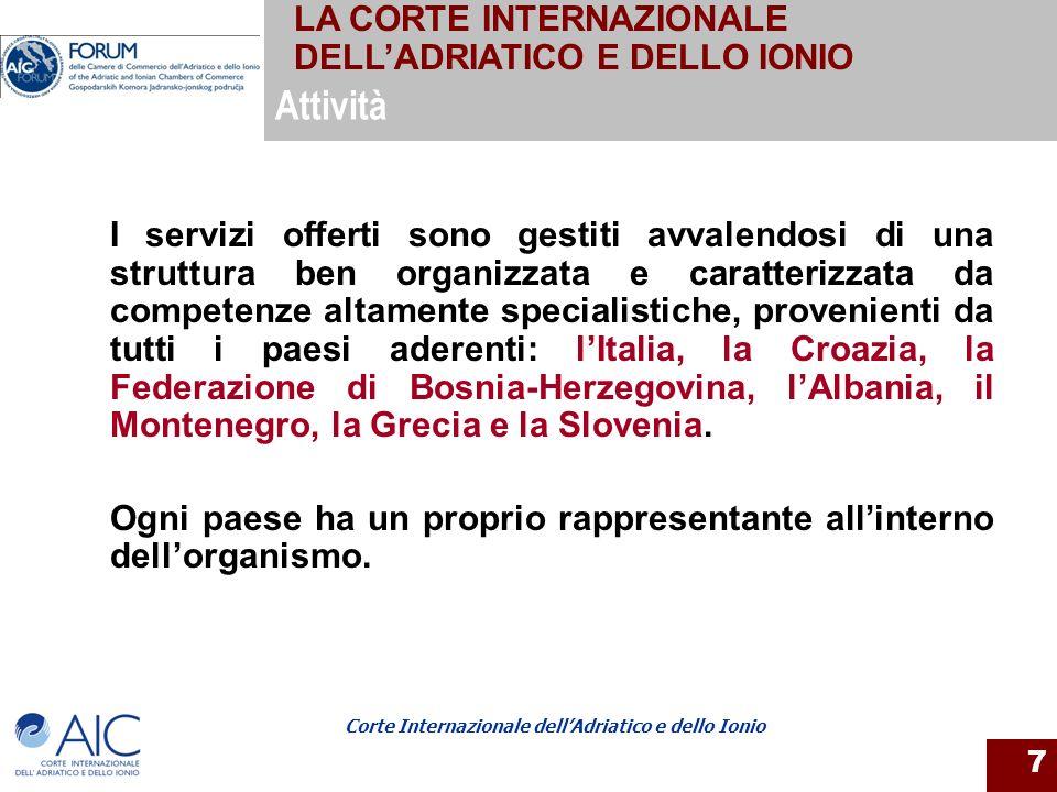 Attività LA CORTE INTERNAZIONALE DELL'ADRIATICO E DELLO IONIO