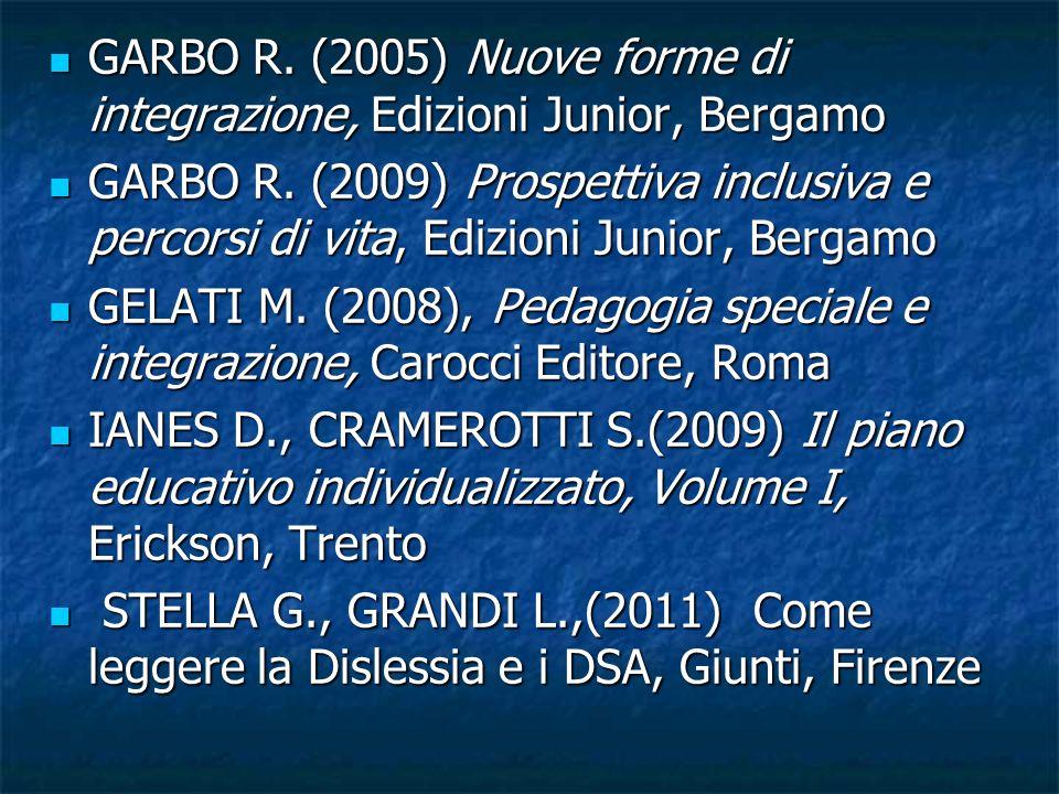 GARBO R. (2005) Nuove forme di integrazione, Edizioni Junior, Bergamo