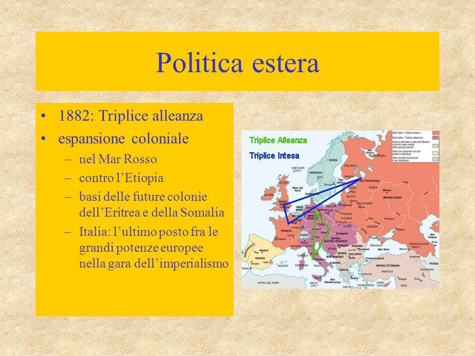 Politica estera 1882: Triplice alleanza espansione coloniale