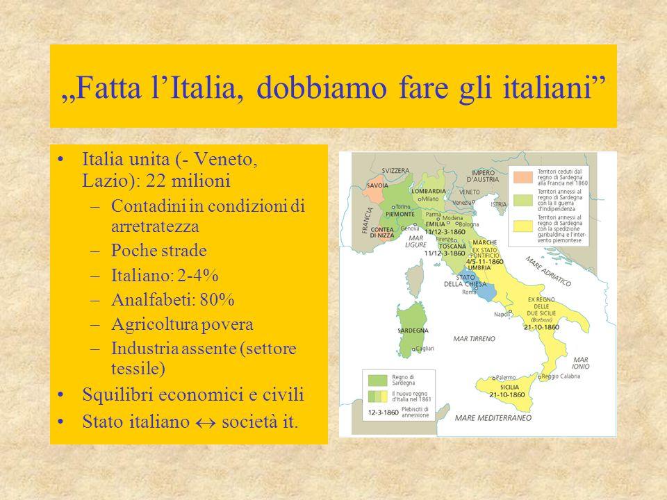 """""""Fatta l'Italia, dobbiamo fare gli italiani"""