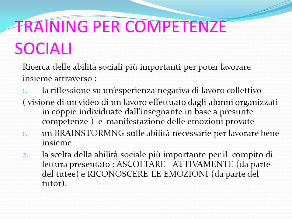 TRAINING PER COMPETENZE SOCIALI