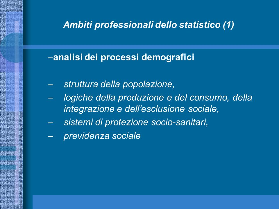 Ambiti professionali dello statistico (1)