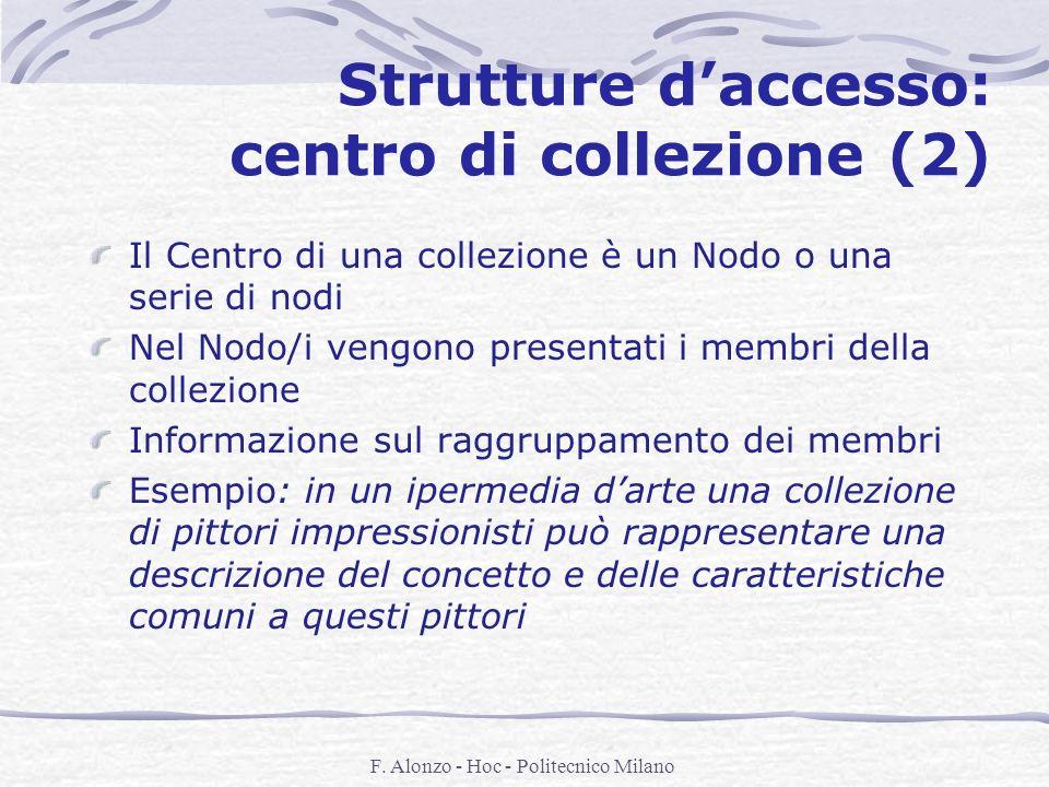 Strutture d'accesso: centro di collezione (2)