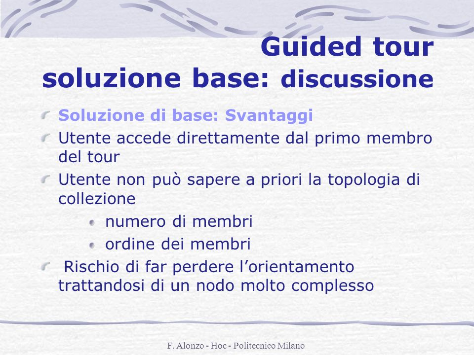 Guided tour soluzione base: discussione