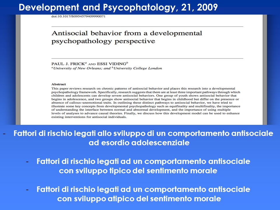Development and Psycophatology, 21, 2009