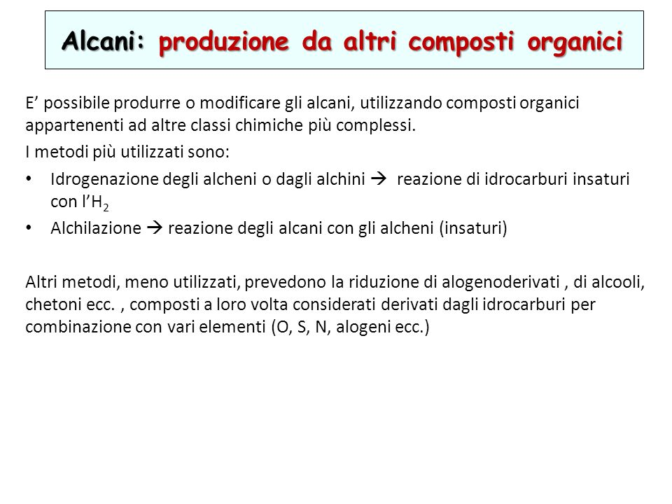 Alcani: produzione da altri composti organici