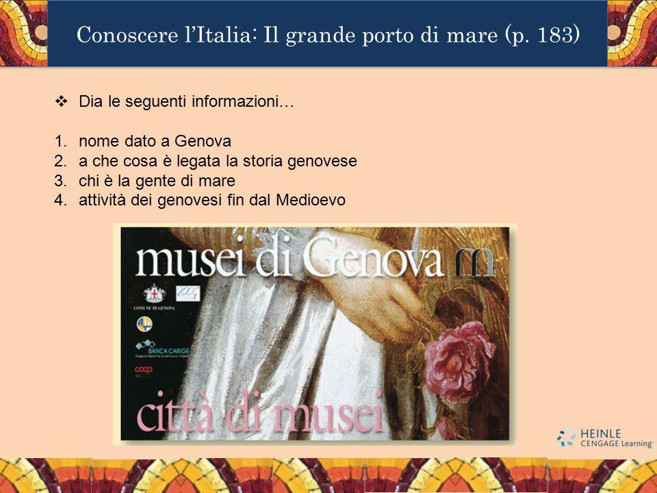 Conoscere l'Italia: Il grande porto di mare (p. 183)