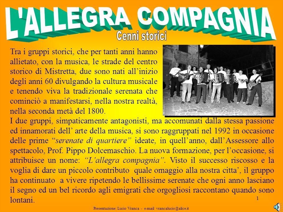 L ALLEGRA COMPAGNIA Cenni storici.