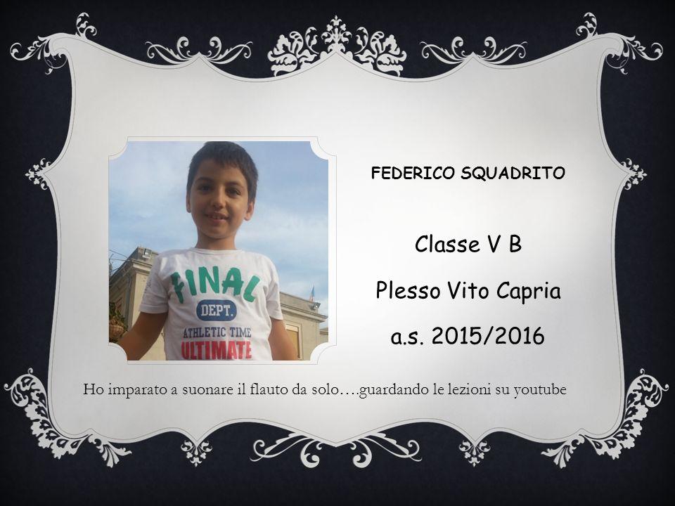 Classe V B Plesso Vito Capria a.s. 2015/2016