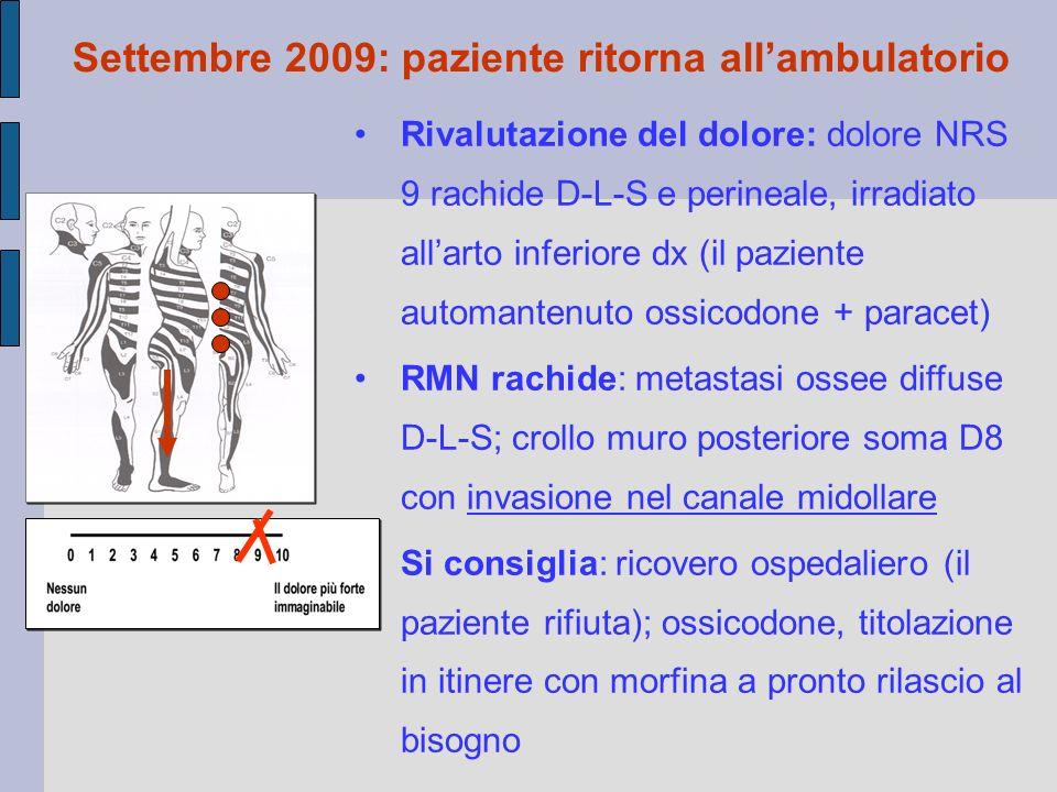 Settembre 2009: paziente ritorna all'ambulatorio