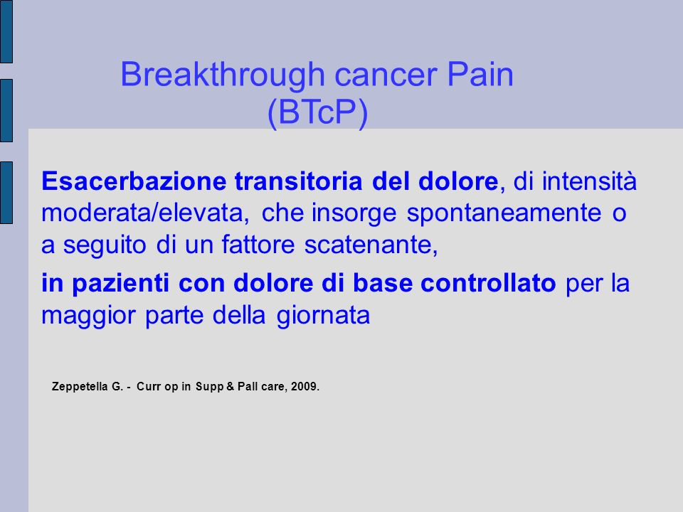 Breakthrough cancer Pain (BTcP)‏