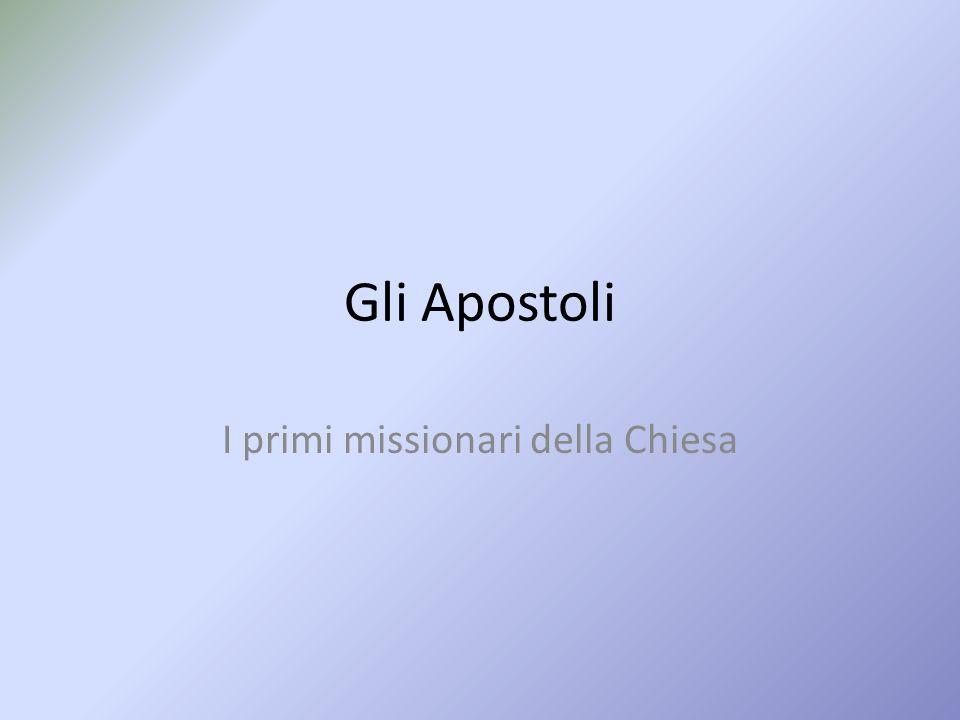 I primi missionari della Chiesa