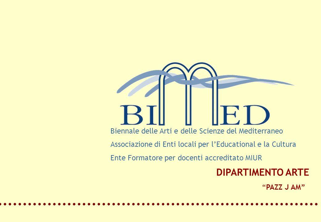 DIPARTIMENTO ARTE Biennale delle Arti e delle Scienze del Mediterraneo