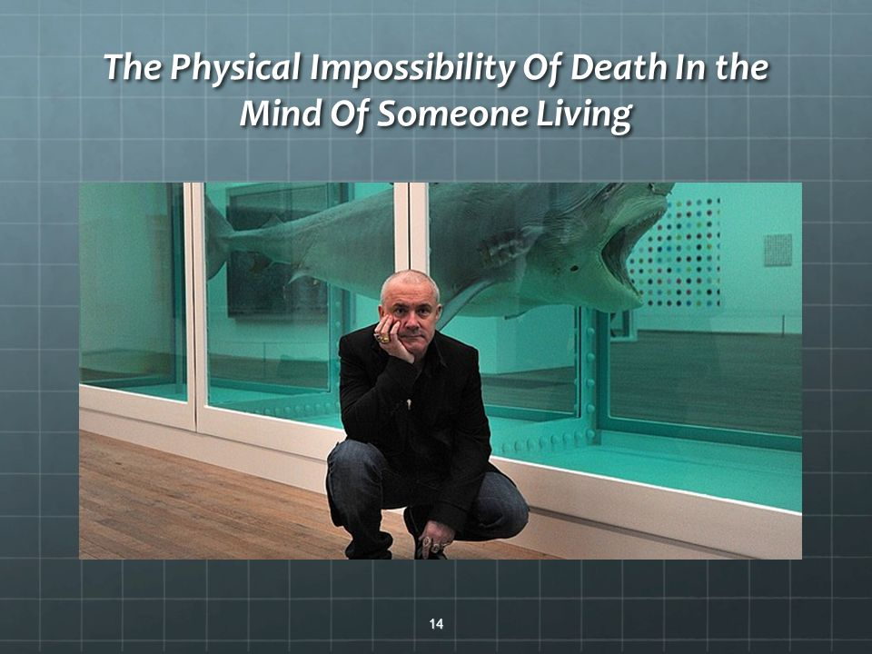 The Physical Impossibility Of Death In the Mind Of Someone Living