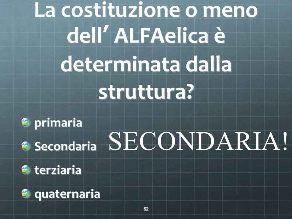 La costituzione o meno dell' ALFAelica è determinata dalla struttura