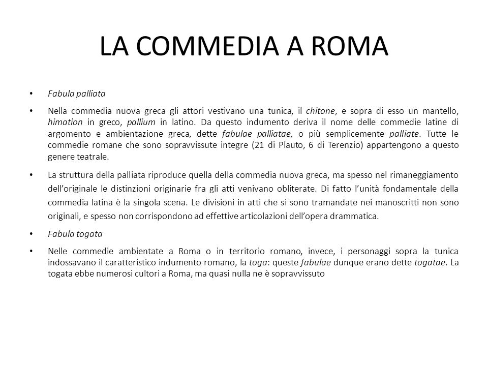 LA COMMEDIA A ROMA Fabula palliata