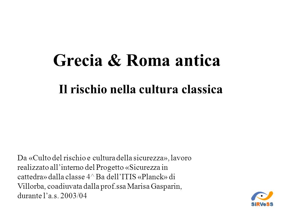 Il rischio nella cultura classica