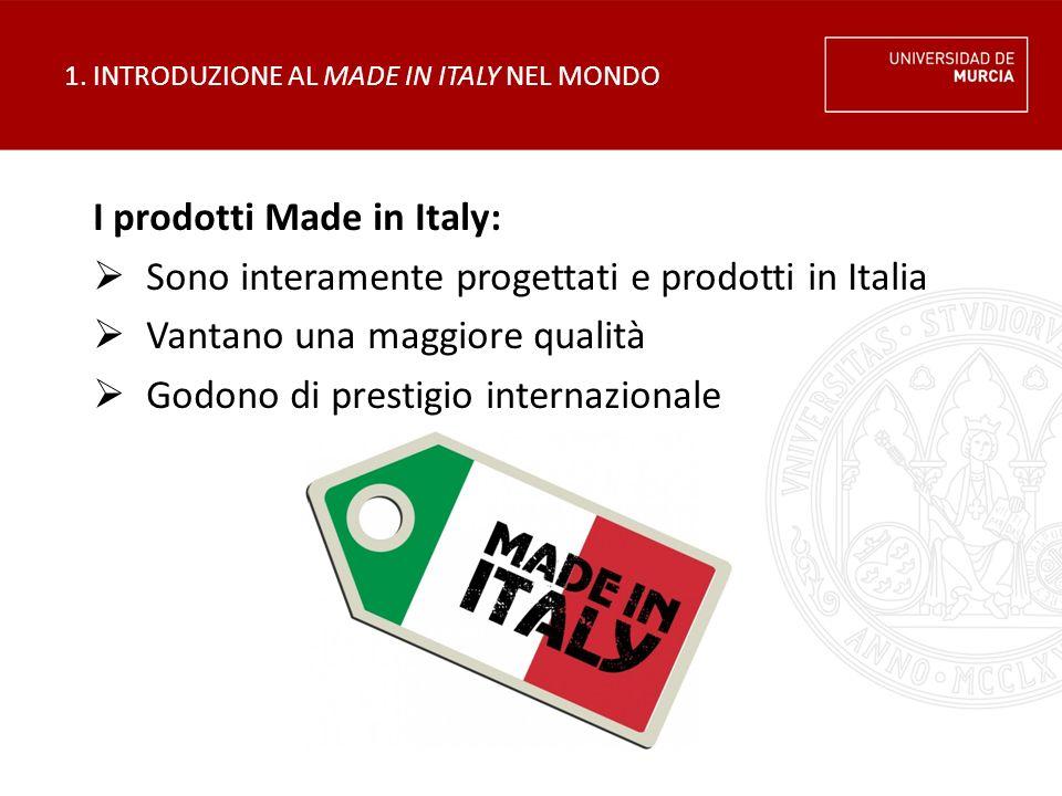 1. INTRODUZIONE AL MADE IN ITALY NEL MONDO
