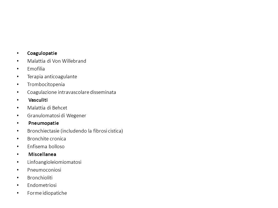Coagulopatie Malattia di Von Willebrand. Emofilia. Terapia anticoagulante. Trombocitopenia. Coagulazione intravascolare disseminata.