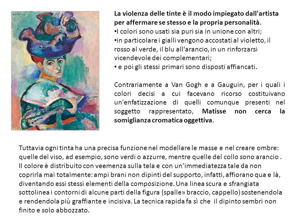 La violenza delle tinte è il modo impiegato dall artista per affermare se stesso e la propria personalità.