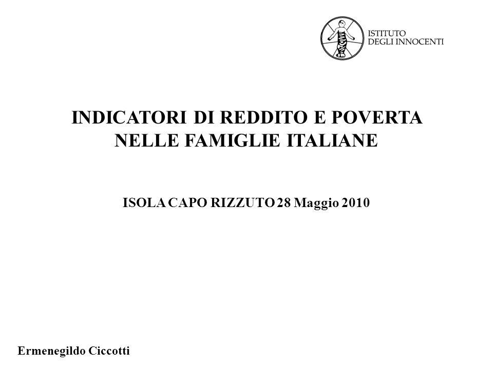 INDICATORI DI REDDITO E POVERTA NELLE FAMIGLIE ITALIANE