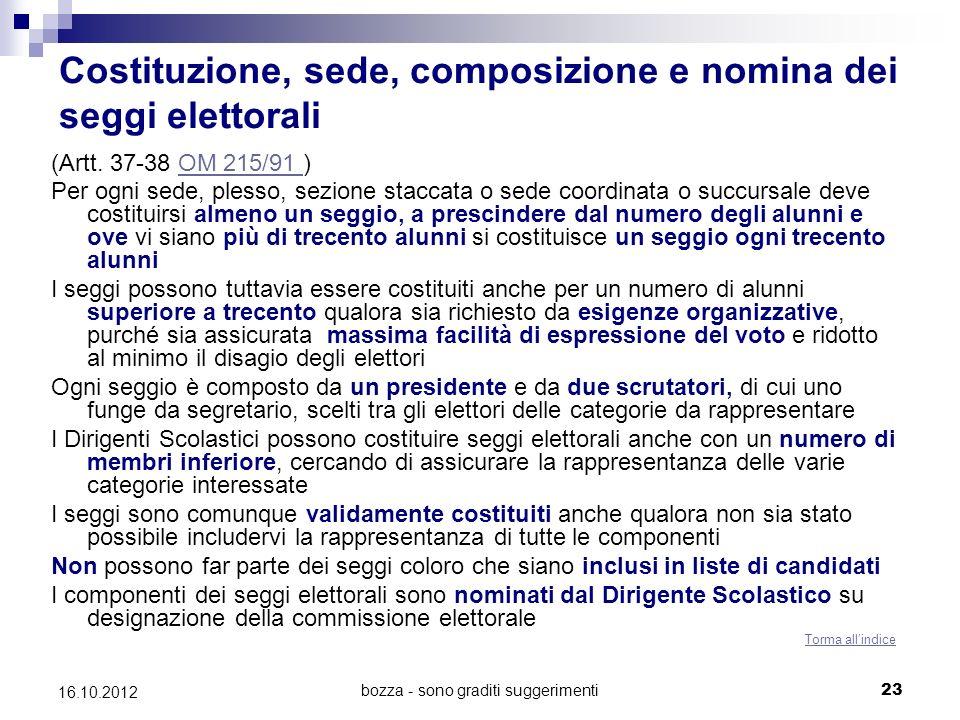 Costituzione, sede, composizione e nomina dei seggi elettorali