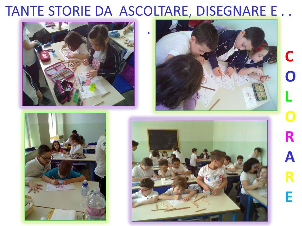 TANTE STORIE DA ASCOLTARE, DISEGNARE E . . .