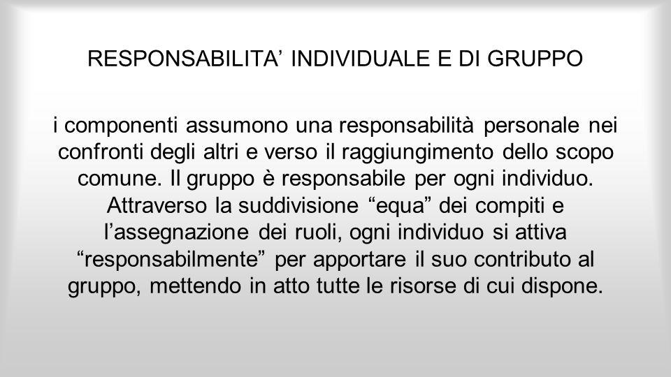 RESPONSABILITA' INDIVIDUALE E DI GRUPPO