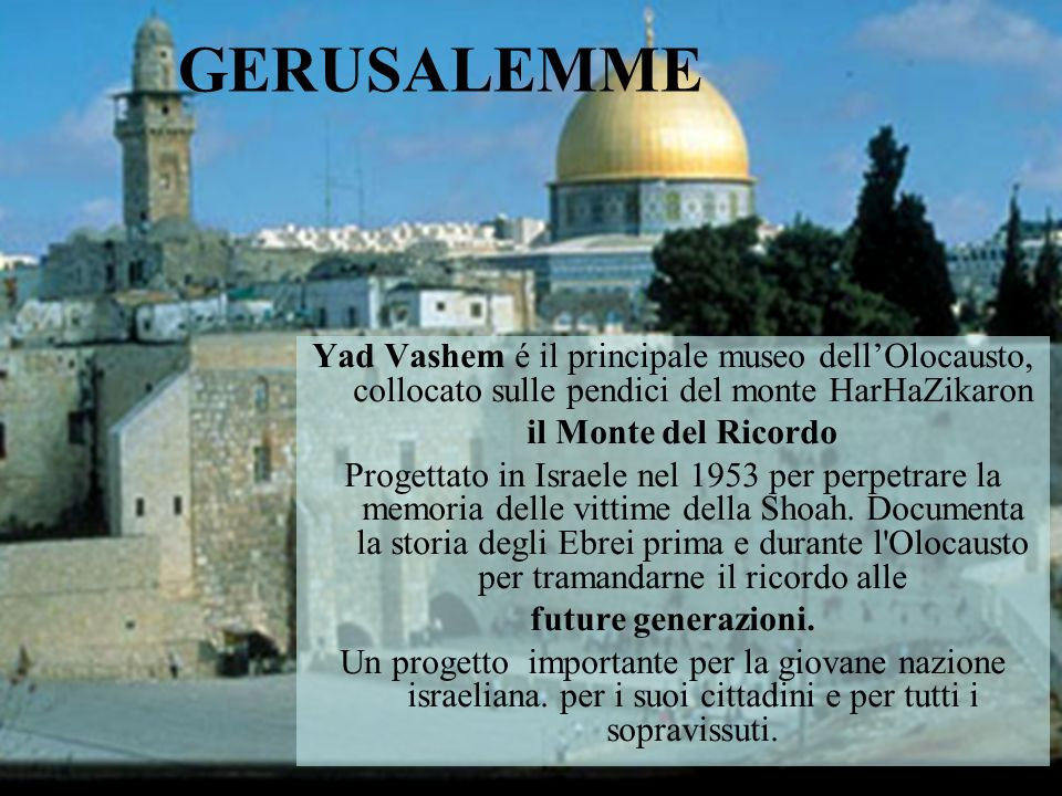 GERUSALEMME Yad Vashem é il principale museo dell'Olocausto, collocato sulle pendici del monte HarHaZikaron.
