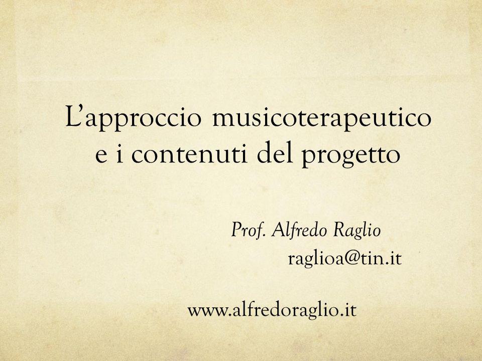 L'approccio musicoterapeutico e i contenuti del progetto Prof
