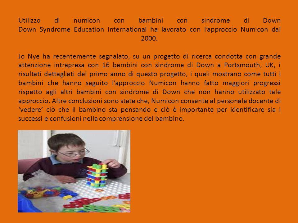 Utilizzo di numicon con bambini con sindrome di Down Down Syndrome Education International ha lavorato con l'approccio Numicon dal 2000.