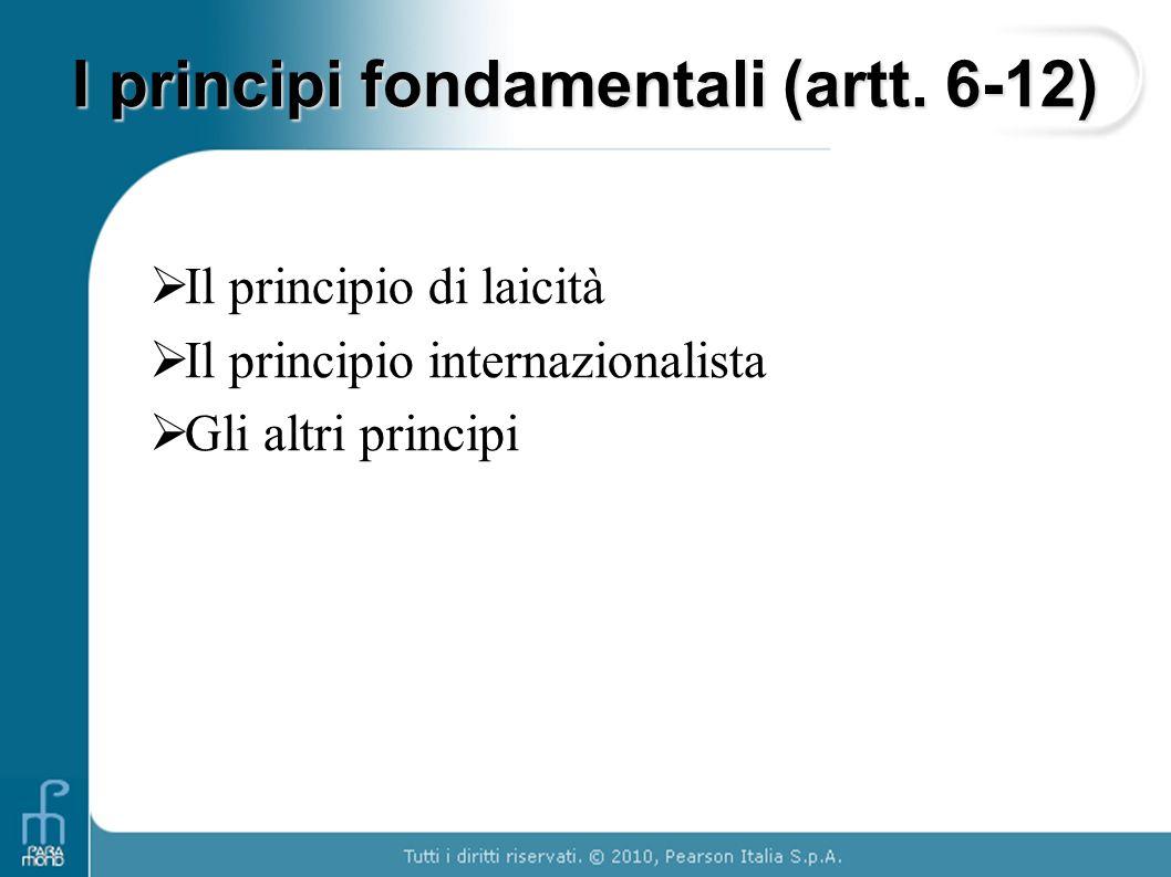 I principi fondamentali (artt. 6-12)