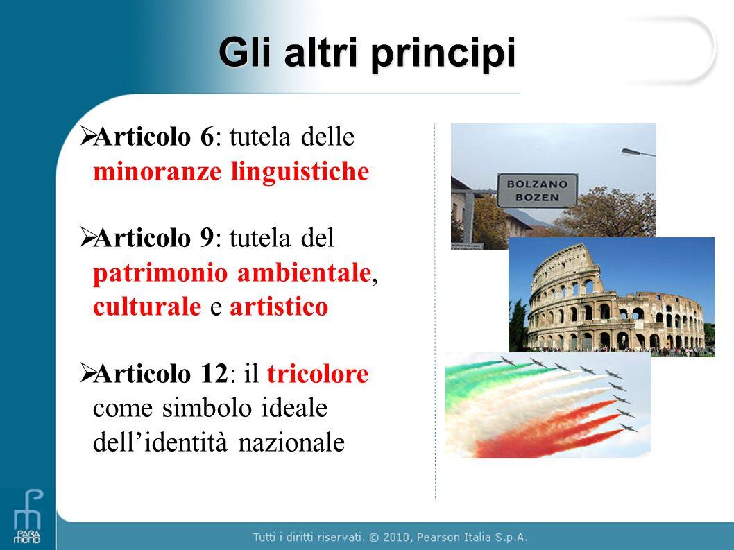 Gli altri principi Articolo 6: tutela delle minoranze linguistiche