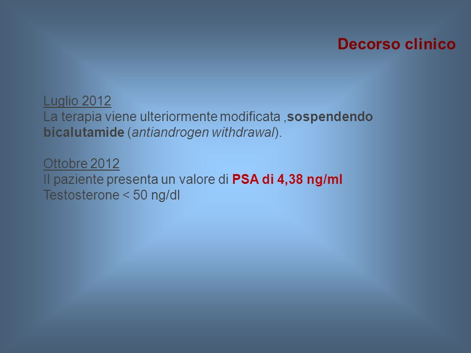 Decorso clinico Luglio 2012