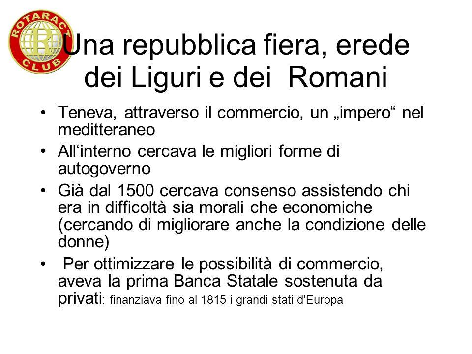 Una repubblica fiera, erede dei Liguri e dei Romani
