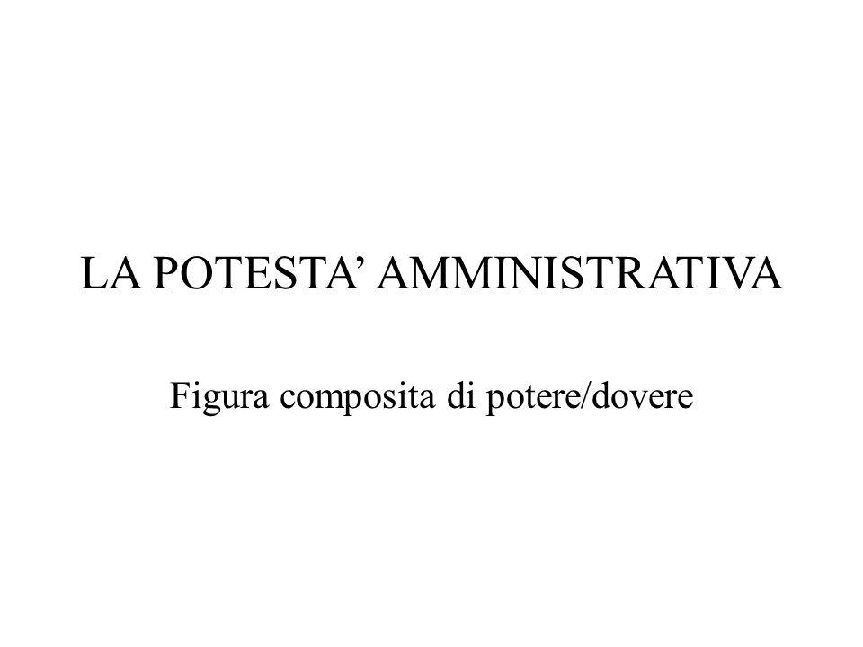 LA POTESTA' AMMINISTRATIVA