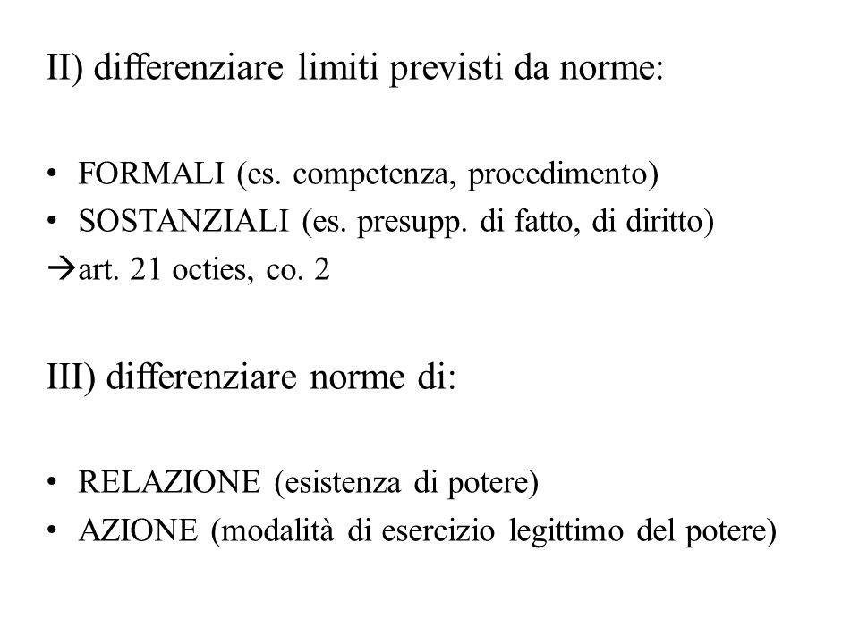 II) differenziare limiti previsti da norme: