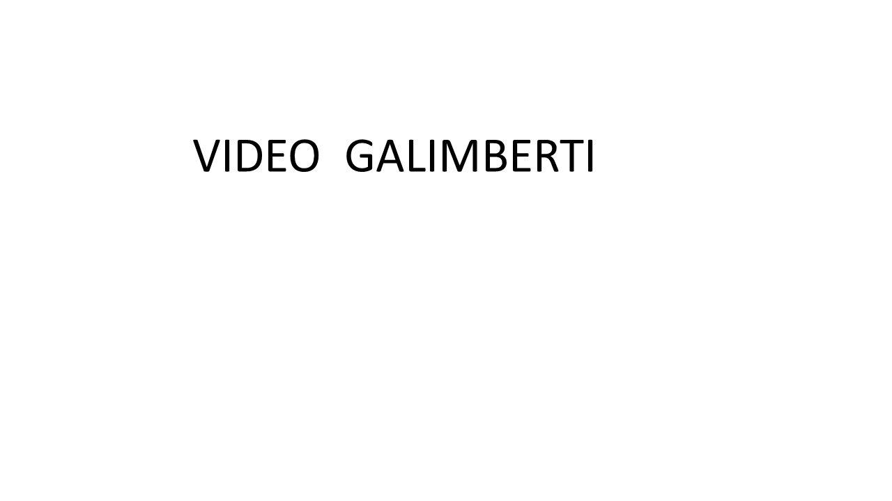 VIDEO GALIMBERTI