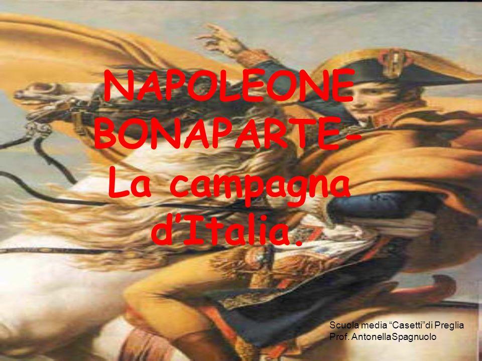 NAPOLEONE BONAPARTE- La campagna d'Italia.