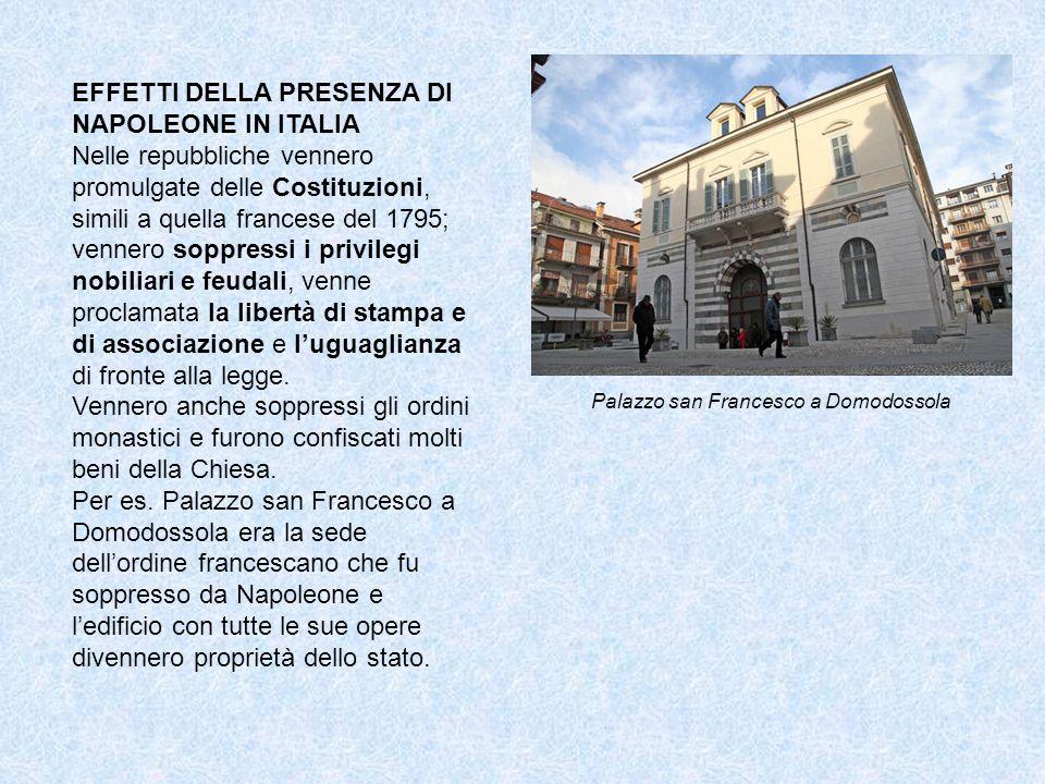EFFETTI DELLA PRESENZA DI NAPOLEONE IN ITALIA