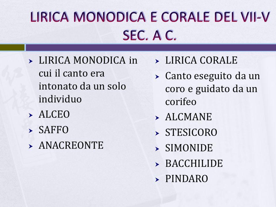 LIRICA MONODICA E CORALE DEL VII-V SEC. A C.